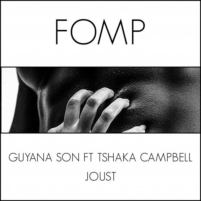 GUYANA SON feat TSHAKA CAMPBELL - Joust