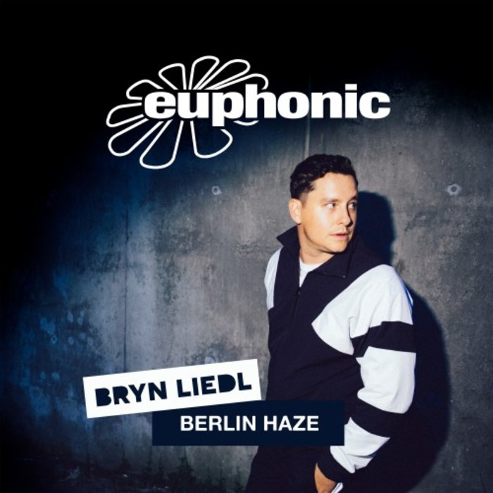 BRYN LIEDL - Berlin Haze
