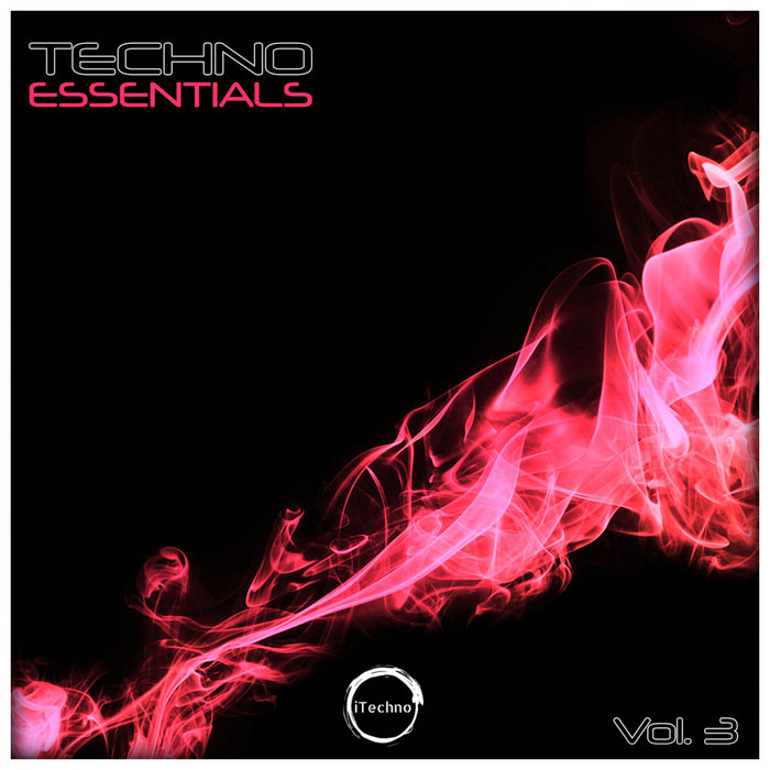 VARIOUS - Techno Essentials Vol 3