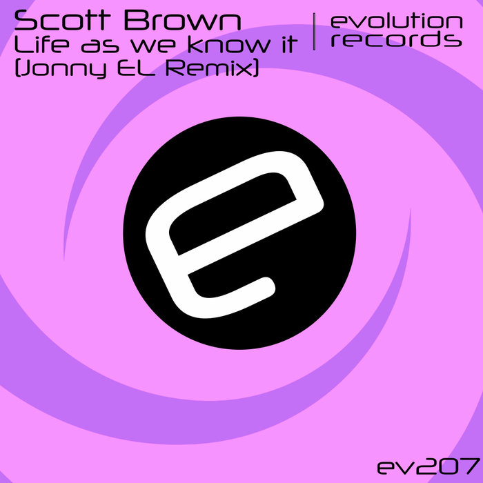 SCOTT BROWN - Life As We Know It