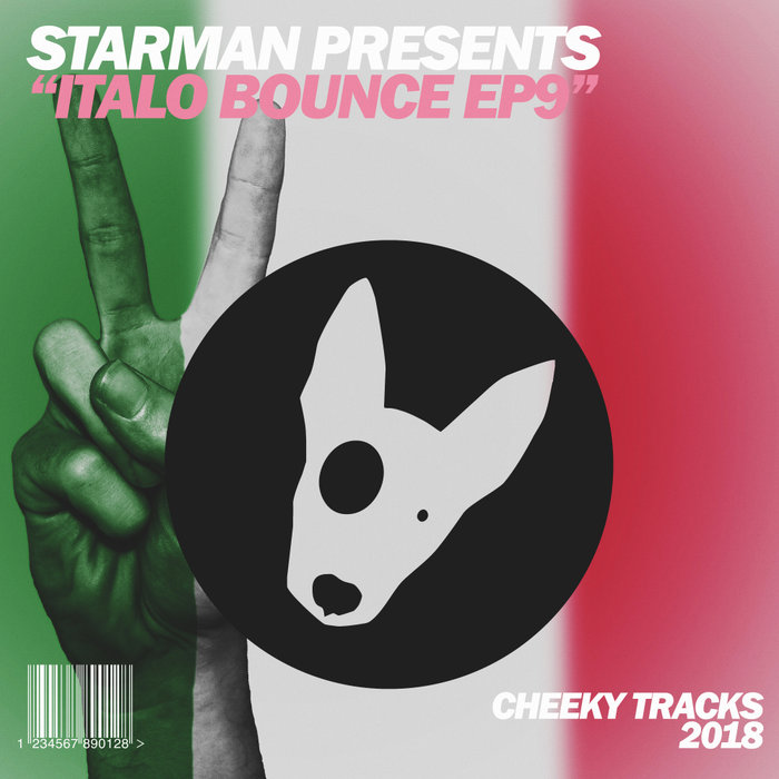 STARMAN presents ITALO BOUNCE - Italo Bounce EP9