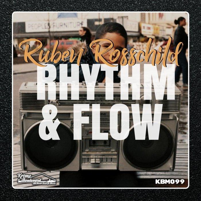 RUBEN ROSSCHILD - Rhythm & Flow