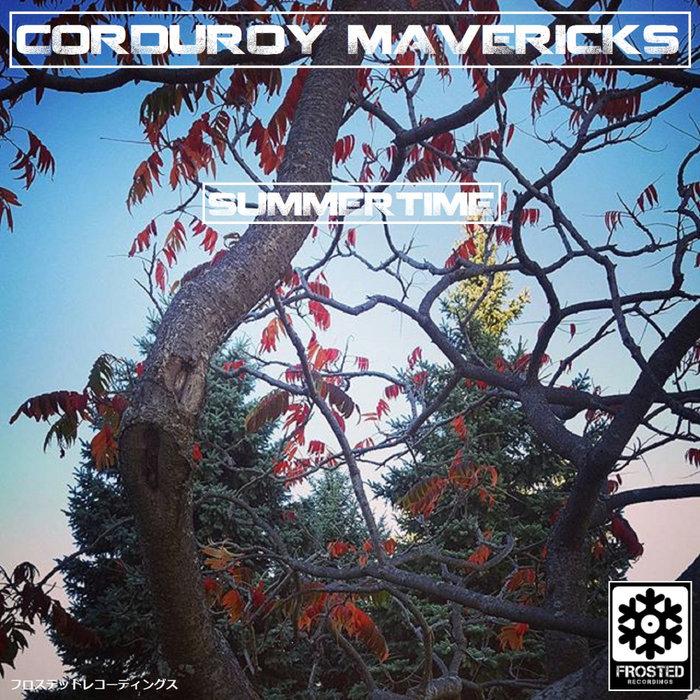 CORDUROY MAVERICKS - Summertime