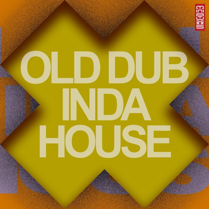 VARIOUS - Old Dub Inda House