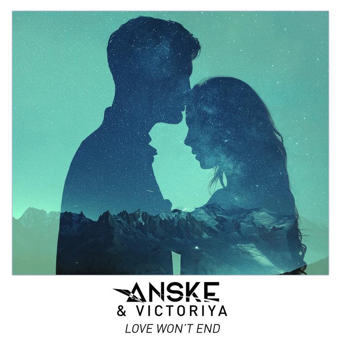 ANSKE & VICTORIYA - Love Wonat End
