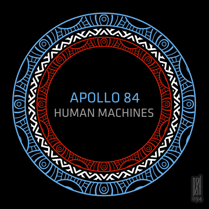 APOLLO 84 - Human Machines
