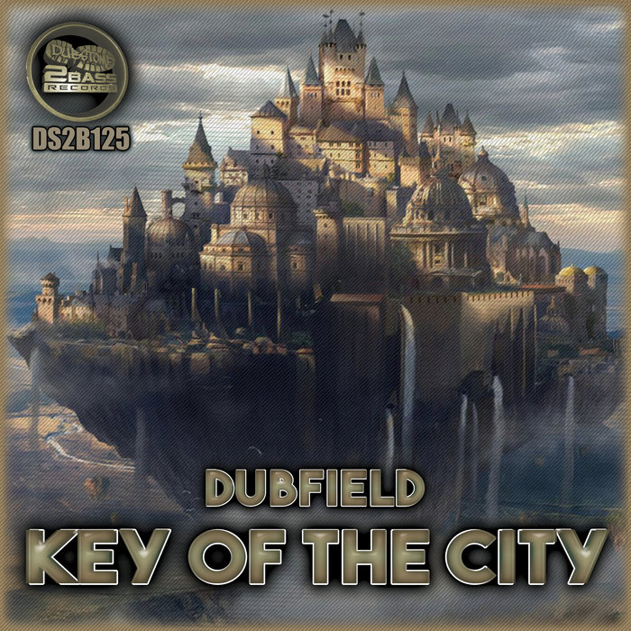 DUBFIELD - Key Of The City