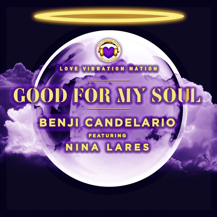 BENJI CANDELARIO feat NINA LARES - Good For My Soul