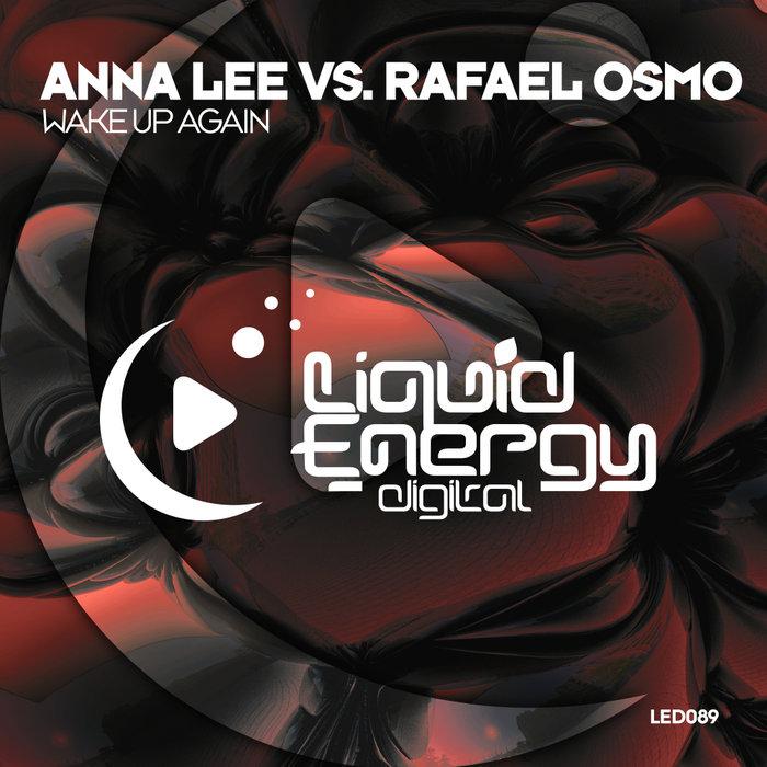 ANNA LEE vs RAFAEL OSMO - Wake Up Again