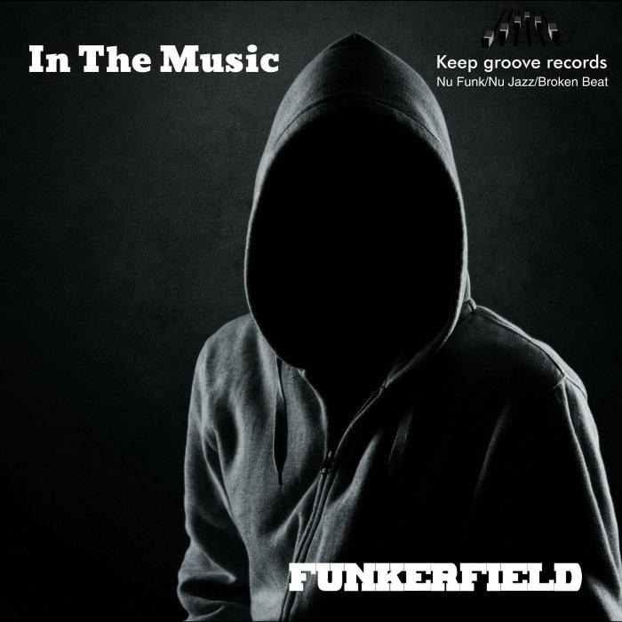 FUNKERFIELD - In The Music