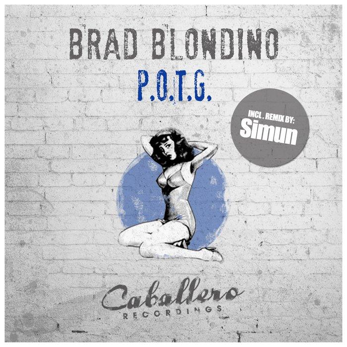 BRAD BLONDINO - P.O.T.G.
