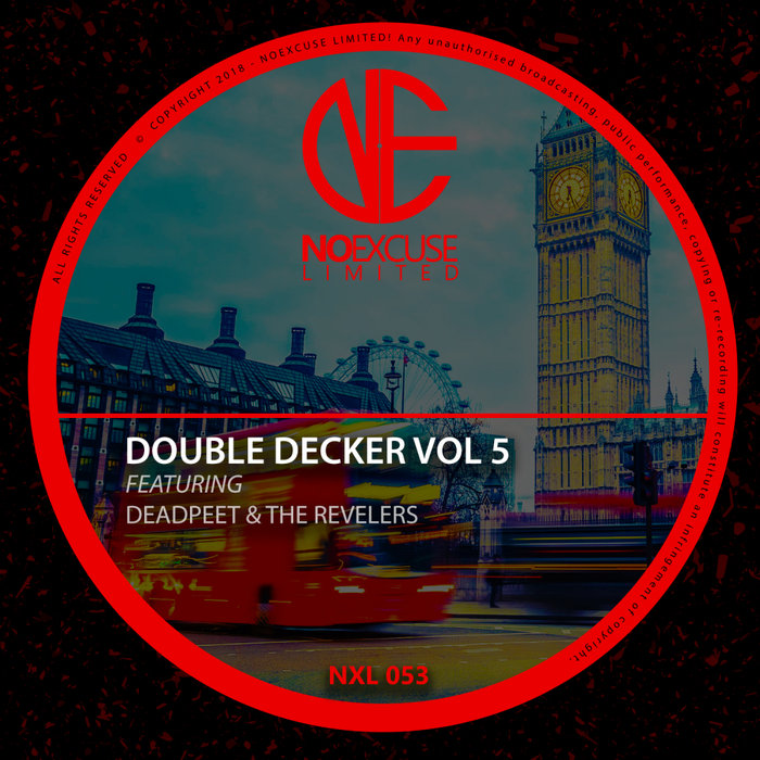 DEADPEET/THE REVELERS - Double Decker Vol 5