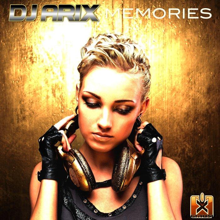 DJ ARIX - Memories