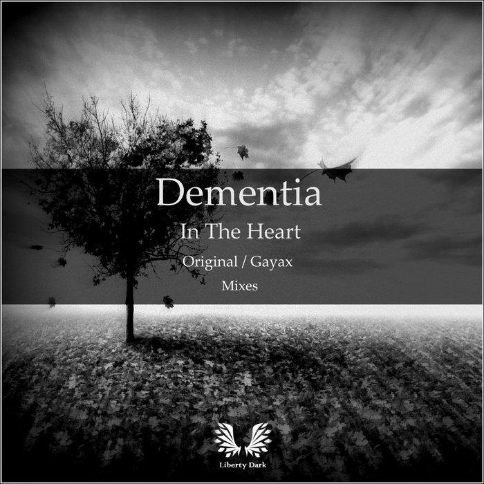 DEMENTIA - In The Heart