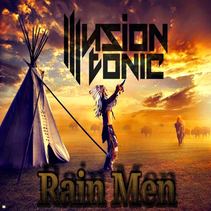 ILLUSION TONIC - Rain Men