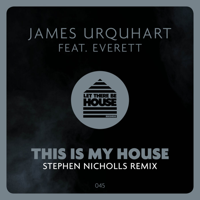 JAMES URQUHART feat EVERETT - This Is My House