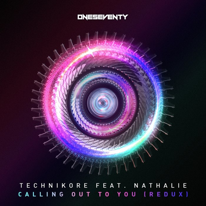 TECHNIKORE feat NATHALIE - Calling Out To You