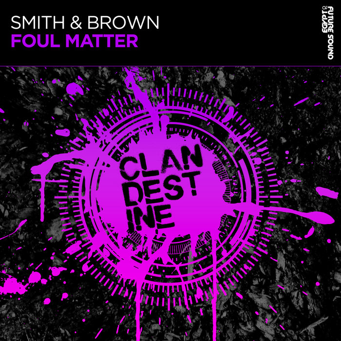 SMITH & BROWN - Foul Matter