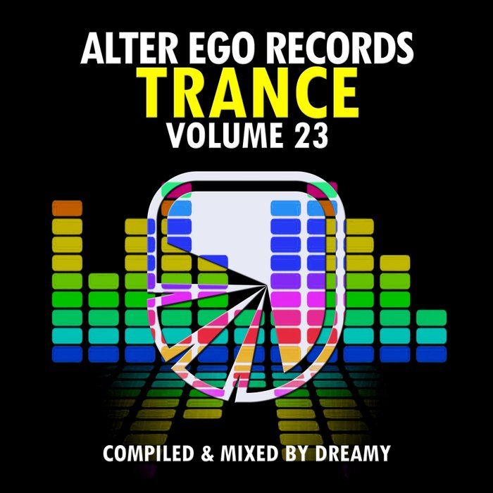DREAMY/VARIOUS - Alter Ego Trance Vol 23 (umixed tracks)