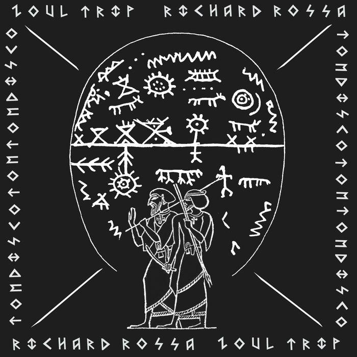 RICHARD ROSSA - Zoul Trip