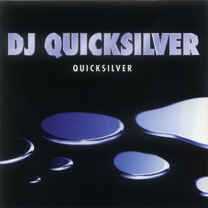 DJ QUICKSILVER - Quicksilver