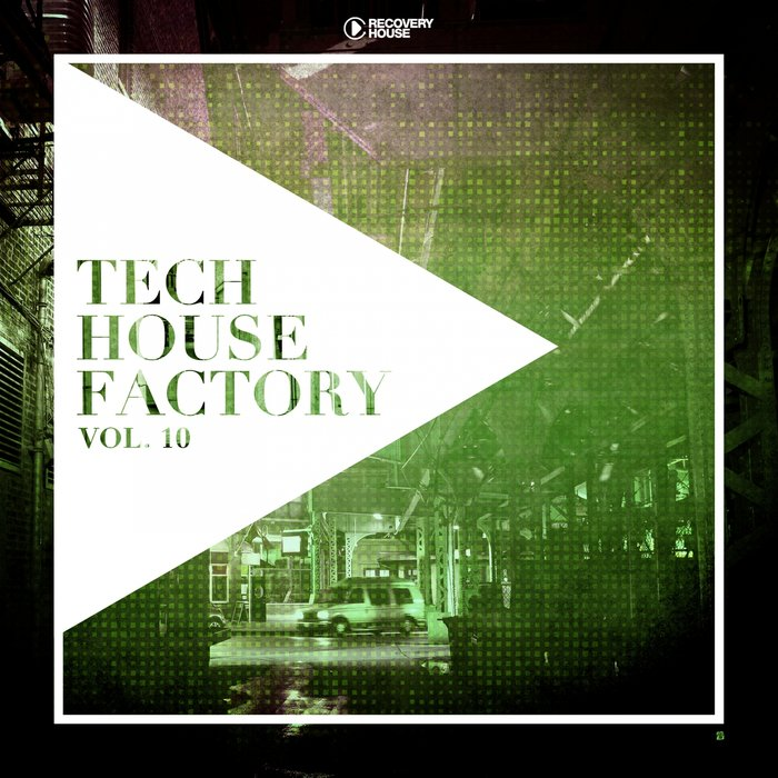 VARIOUS - Tech House Factory Vol 10