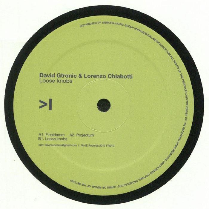 DAVID GTRONIC & LORENZO CHIABOTTI - Loose Knobs