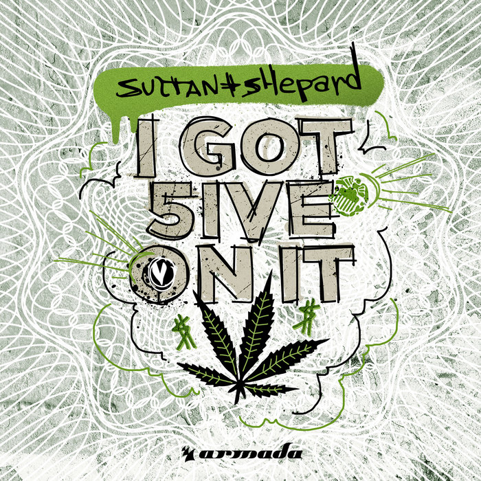 SULTAN + SHEPARD  'I GOT 5 ON IT' ile ilgili görsel sonucu