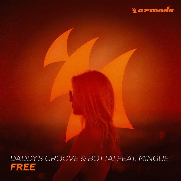 Daddy's Groove & Bottai feat. Mingue – Free ile ilgili görsel sonucu