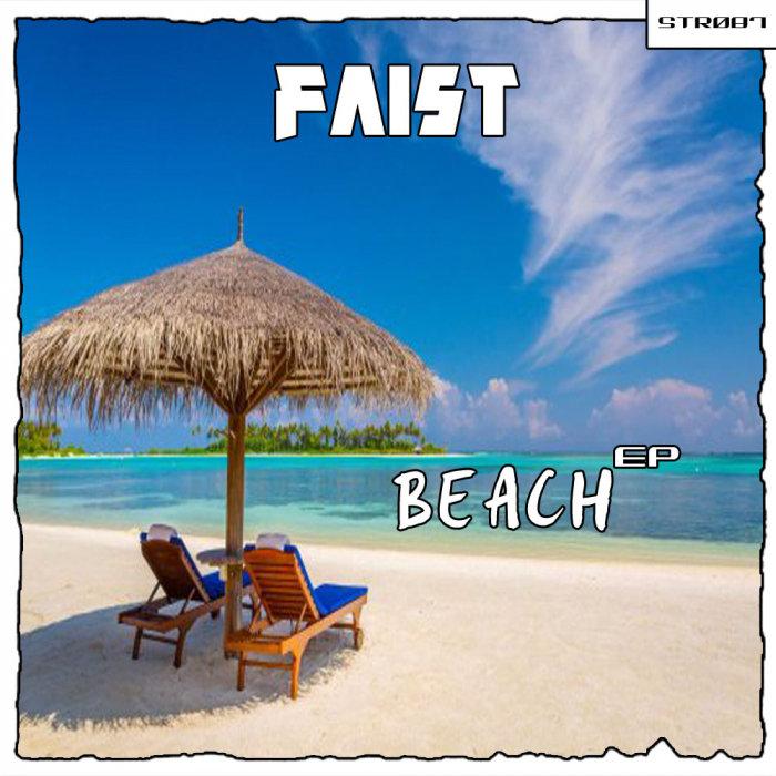 FAIST - Beach EP