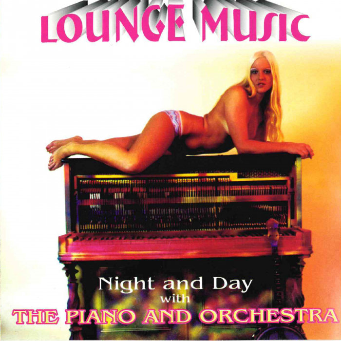 VARIOUS - Night & Day With The Piano & Orchestra