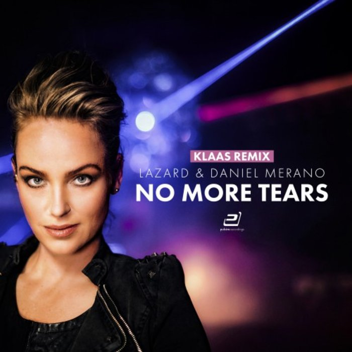 LAZARD & DANIEL MERANO - No More Tears