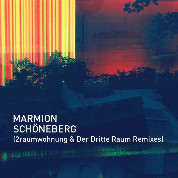 MARMION - Schoneberg (2raumwohnung & Der Dritte Raum Remixes)