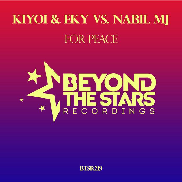 KIYOI & EKY vs NABIL MJ - For Peace