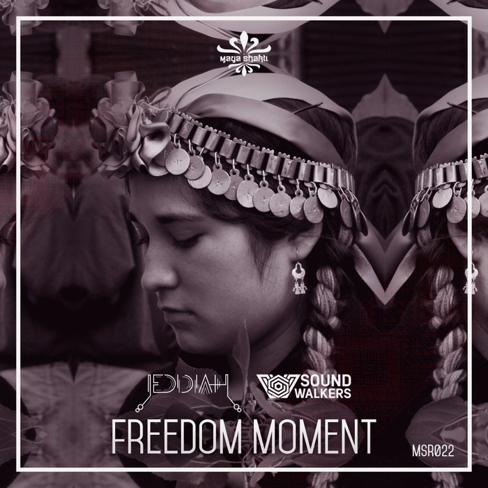 SOUND WALKERS & JEDIDIAH - Freedom Moment