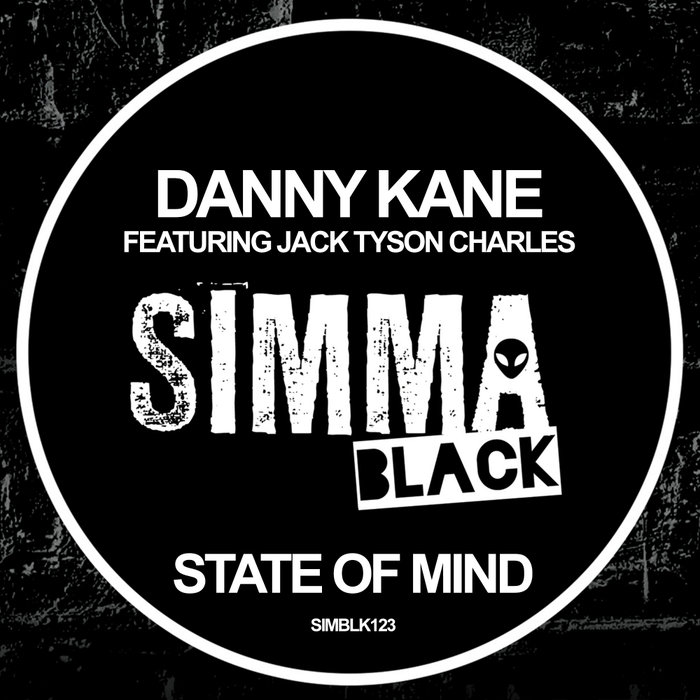 DANNY KANE feat JACK TYSON CHARLES - State Of Mind