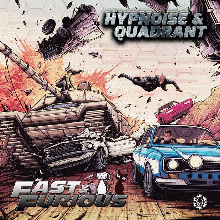 HYPNOISE & QUADRANT - Fast & Furious