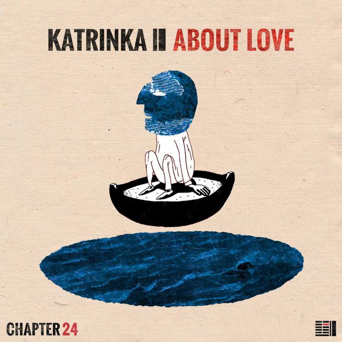 KATRINKA - About Love