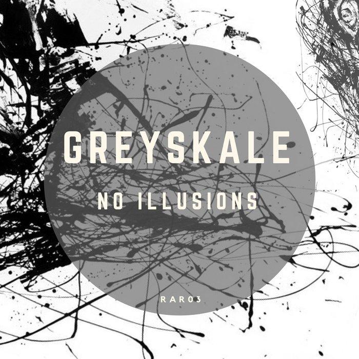 GREYSKALE - No Illusions