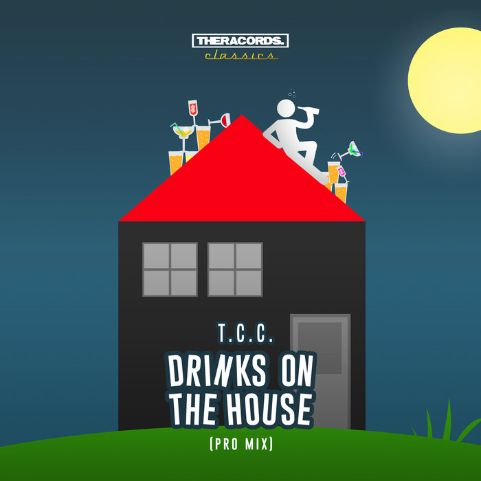 T.C.C. - Drinks On The House