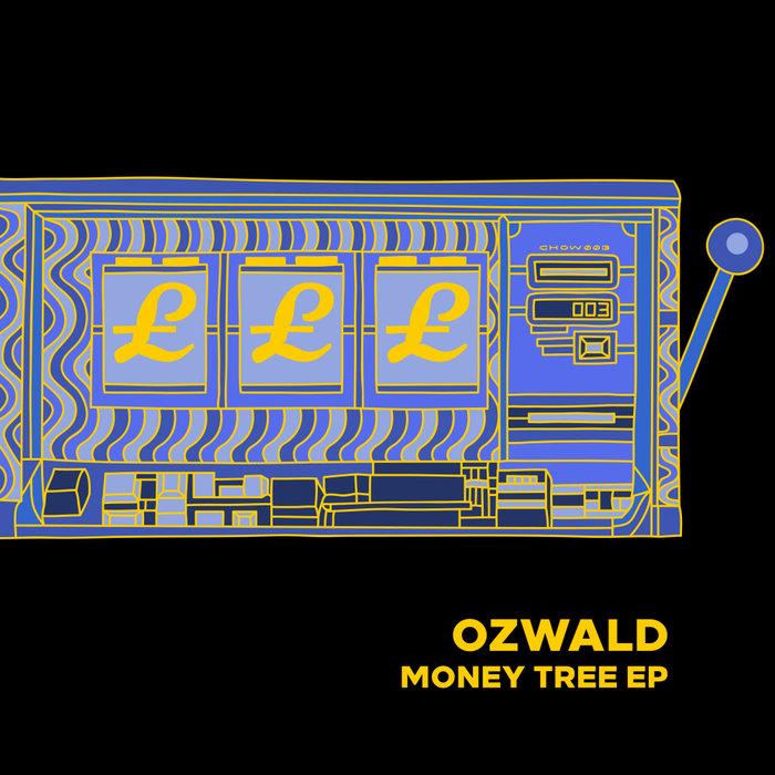 OZWALD - Money Tree EP