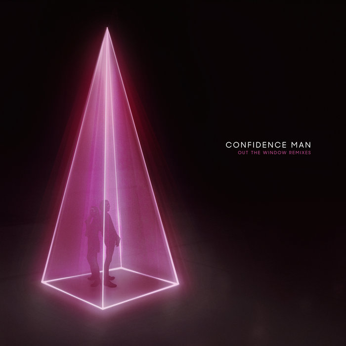 CONFIDENCE MAN - Out The Window (Remixes)
