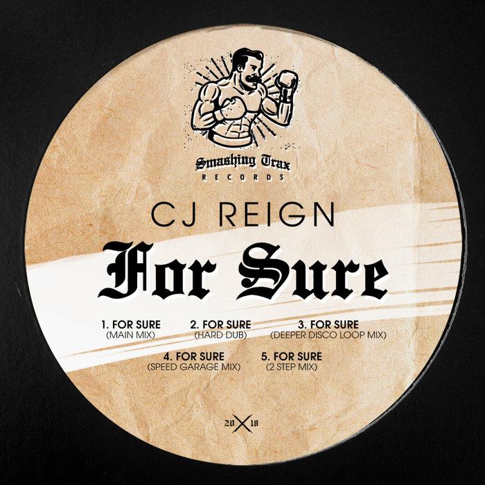 CJ REIGN - For Sure