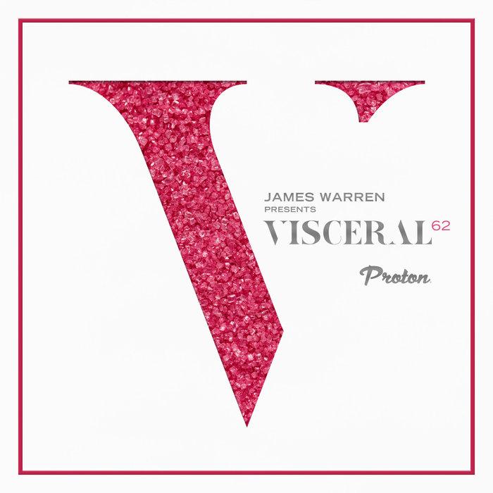 JAMES WARREN/VARIOUS - Visceral 062 (unmixed tracks)