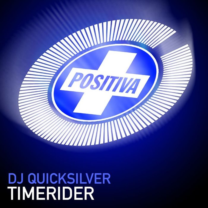 DJ QUICKSILVER - Timerider