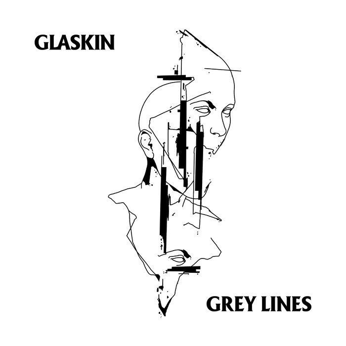 GLASKIN - Grey Lines
