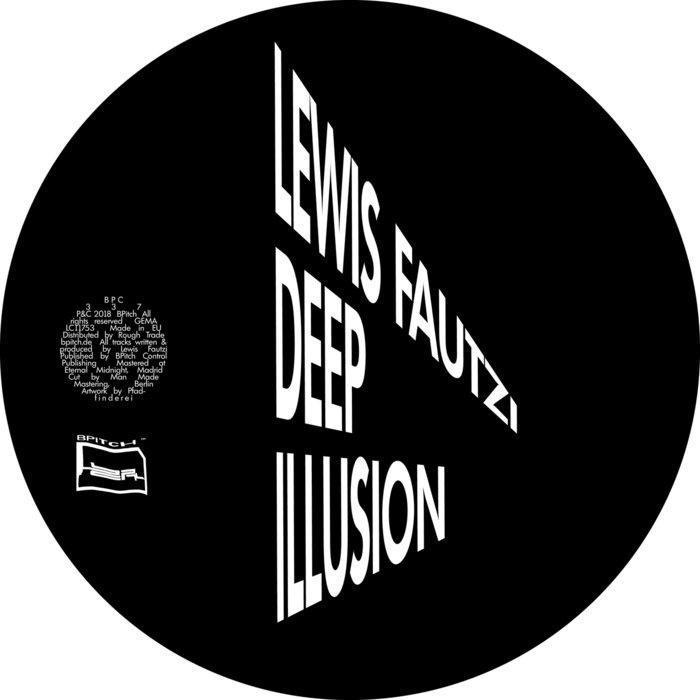 LEWIS FAUTZI - Deep Illusion