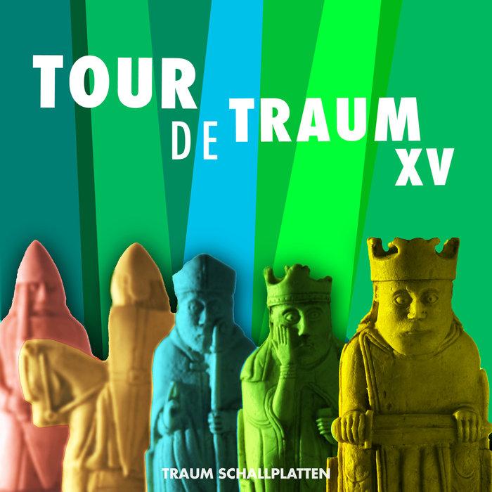 VARIOUS - Tour De Traum XV