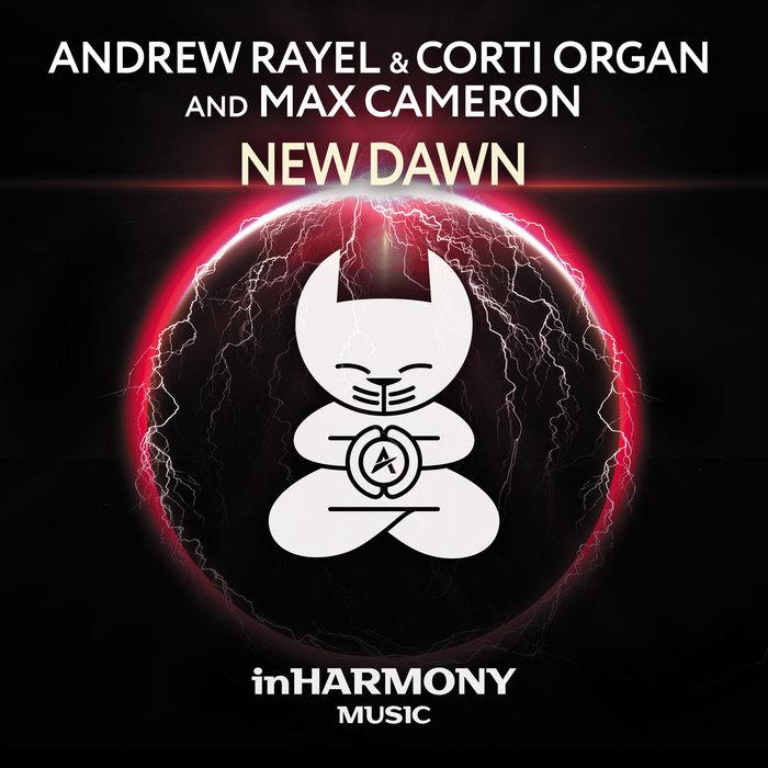 "andrew Rayel & Corti Organ & Max Cameron release ""New Dawn"" ile ilgili görsel sonucu"