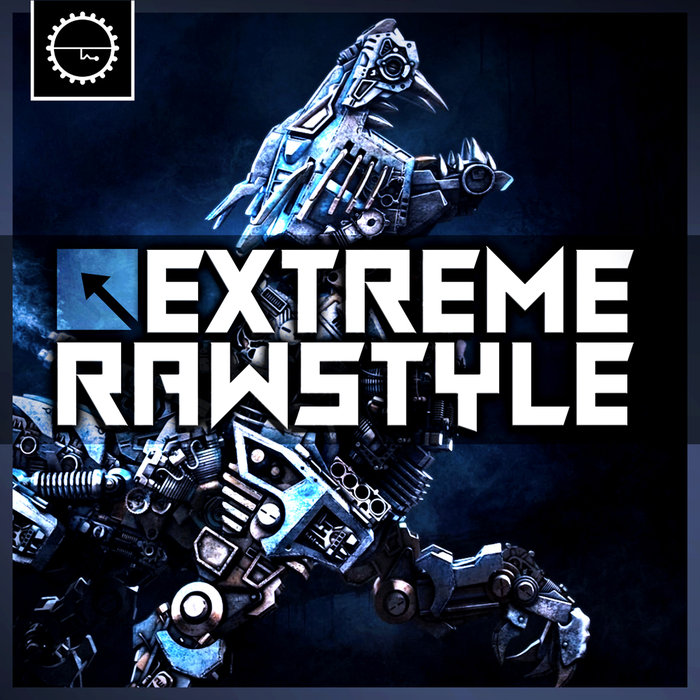 Industrial Strength Records: Extreme Rawstyle (Sample Pack